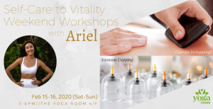 Self-Care to Vitality Weekend Workshops with Ariel